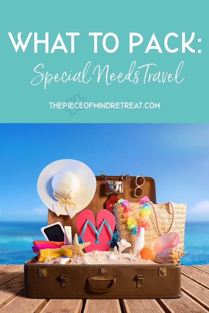 What to Pack: Special Needs Travel
