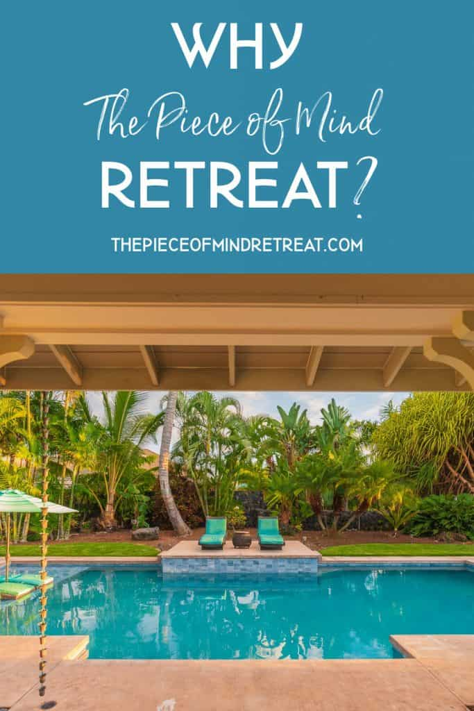 Why the Piece of Mind Retreat? Peace of Mind is Essential.