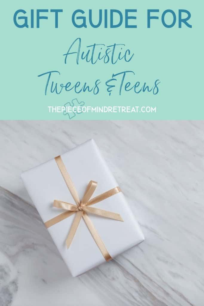 Gift Guide for Autistic Tweens and Teens