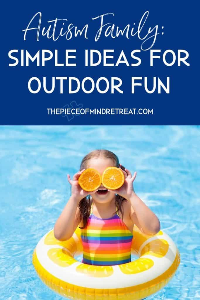 Autism Family:  Simple Ideas for Outdoor Fun