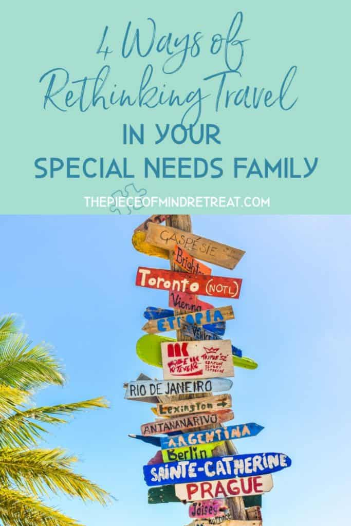 rethinking travel in your special needs family