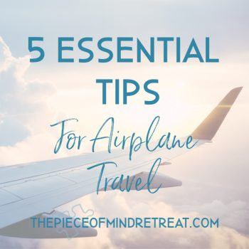 5 essential tips for airplane travel