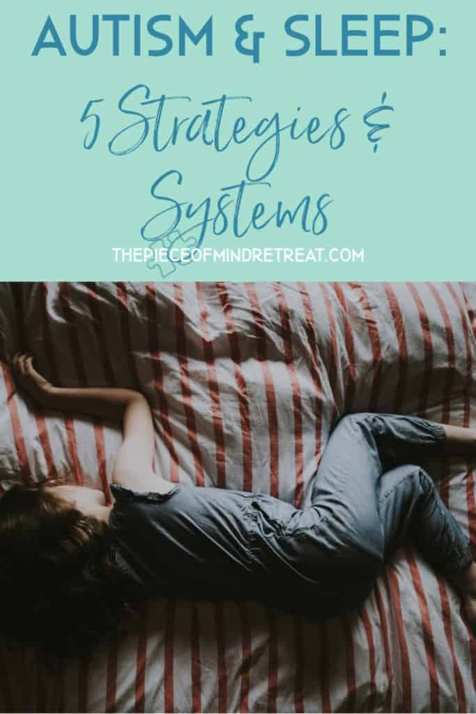 Autism and Sleep: 5 Strategies and Systems