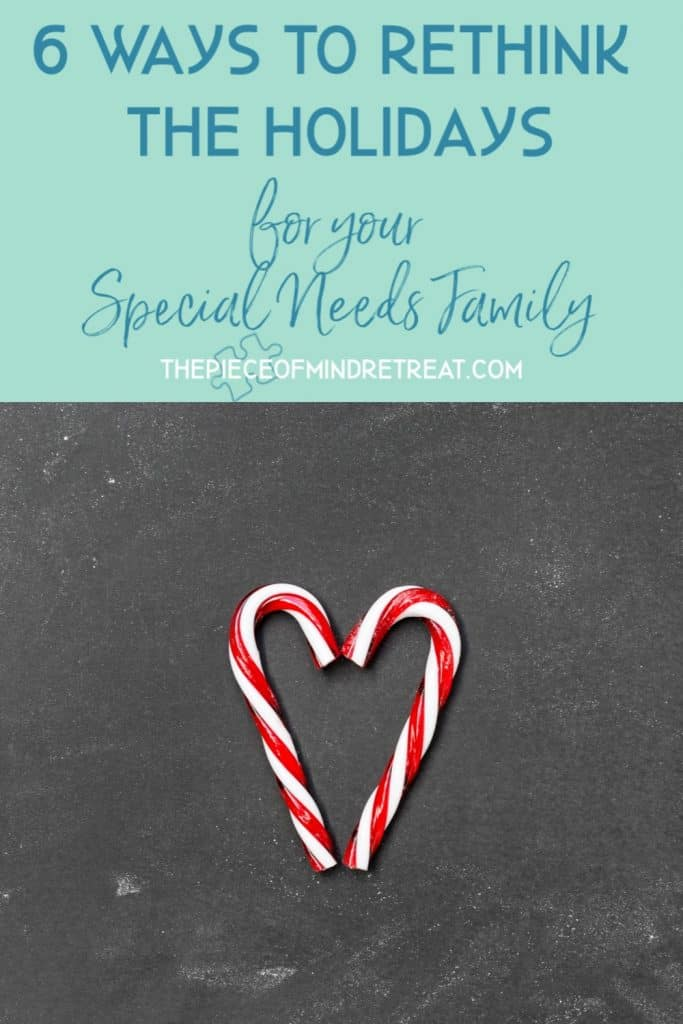 6 ways to rethink the holidays for your special needs family