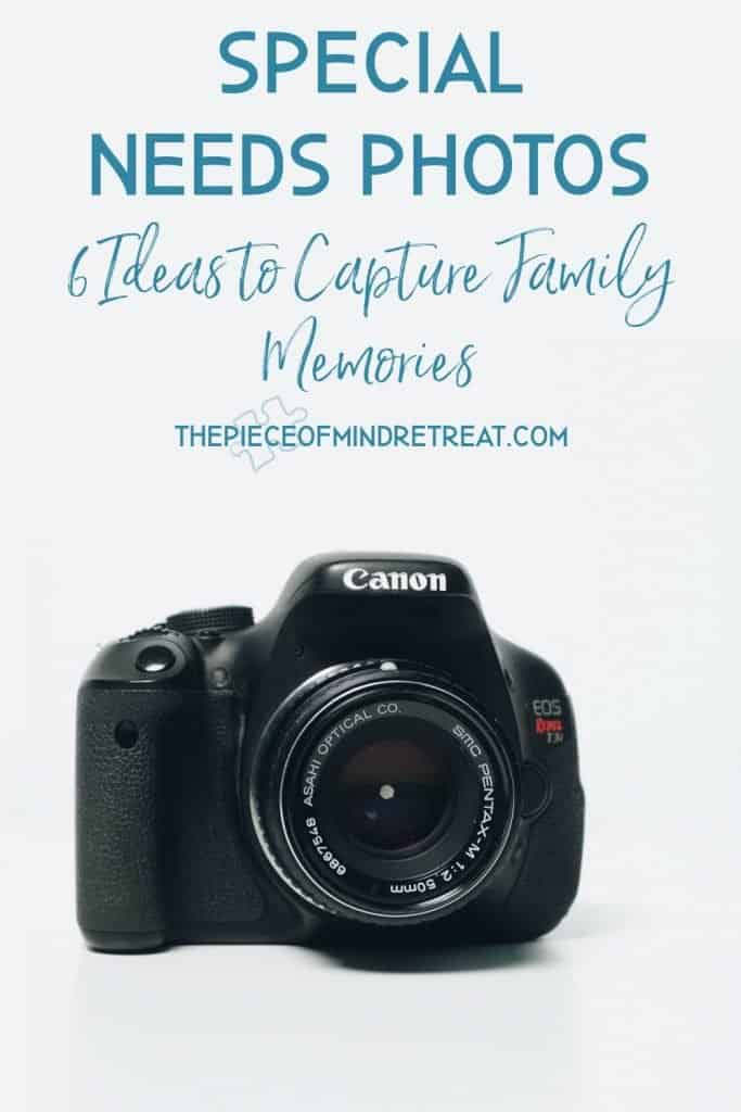 Special Needs Photos: 6 Ideas to Capture Family Memories