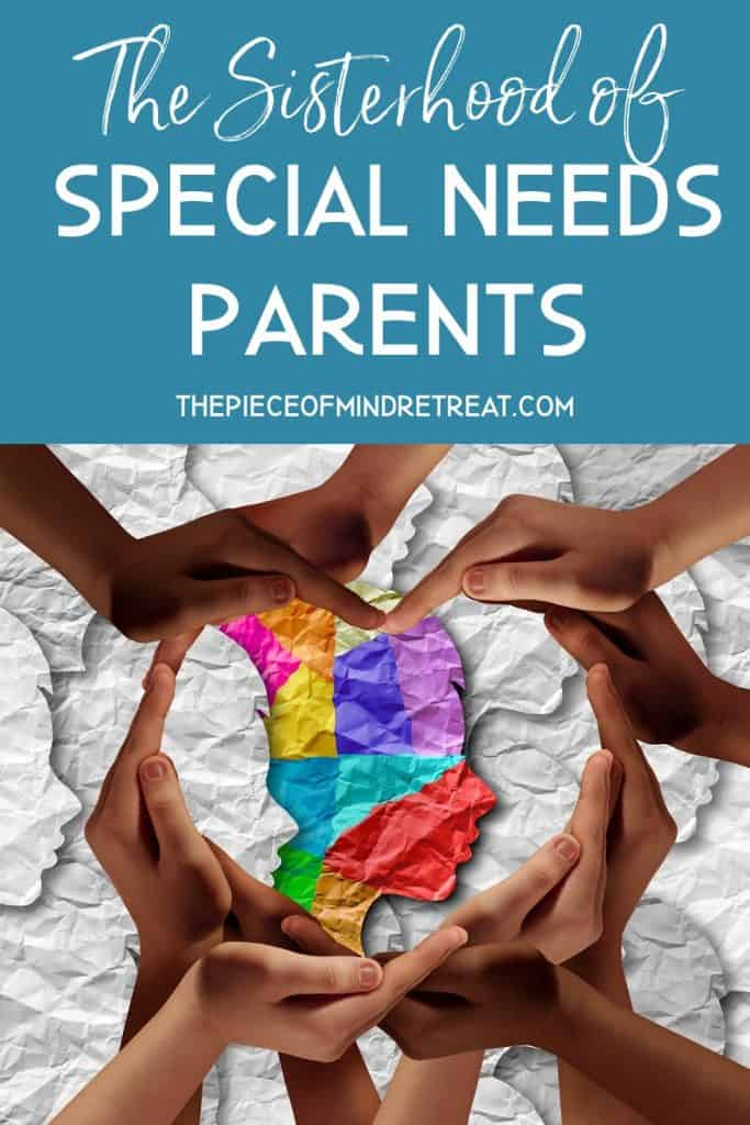 The Sisterhood of Special Needs Parents
