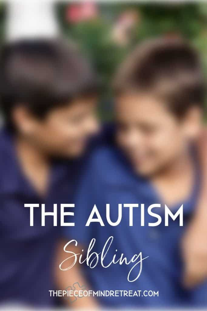 Autism Mom Perspectives: The Autism Sibling