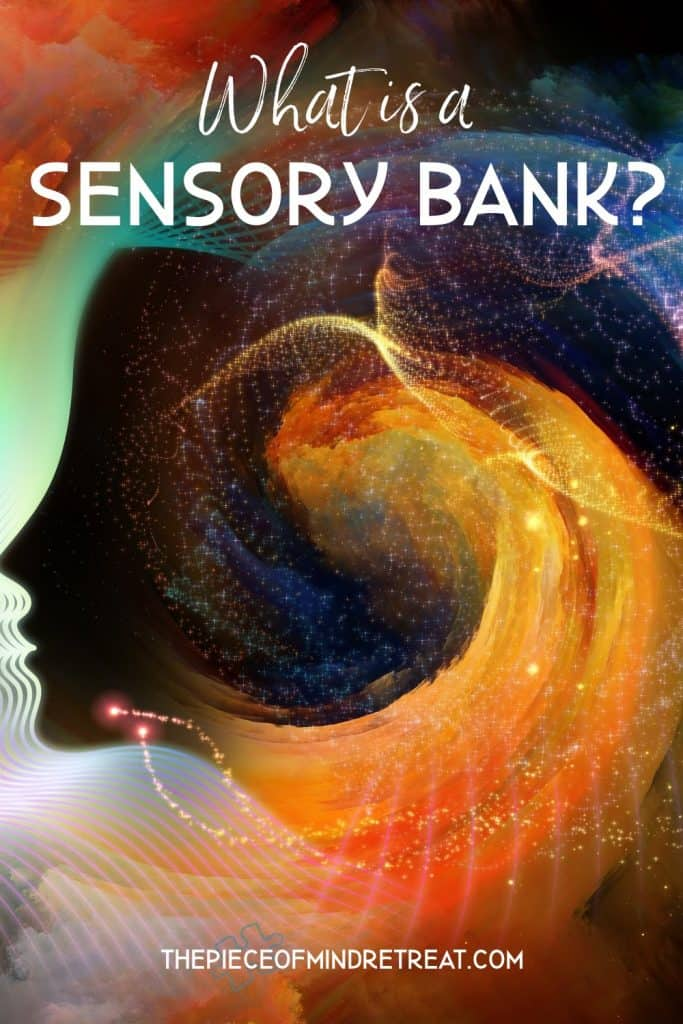 What is a Sensory Bank?