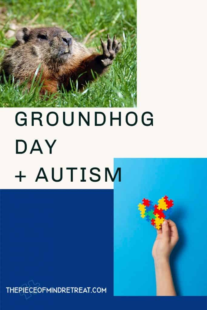 Groundhog Day 5 Lessons for Autism Families
