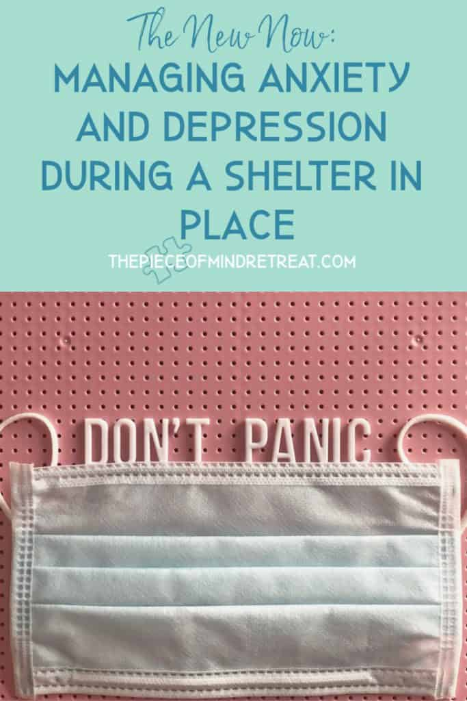 Managing Anxiety and Depression During a Shelter-In-Place