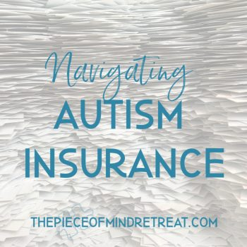 Navigating Autism Insurance: 5 Essential Tips