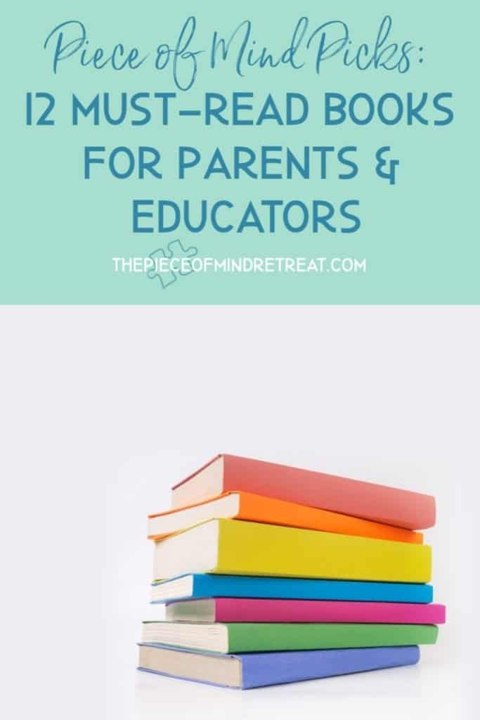 12 Must-Read Books for Parents and Educators