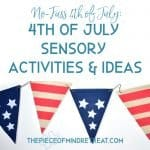 No Fuss Fourth of July: 4th of July Sensory Activities and Ideas