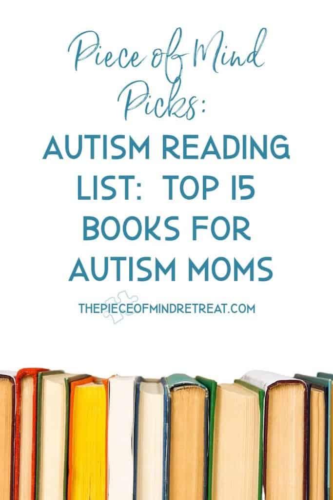 Autism Reading List: Top 15 Non-Fiction Books for Autism Moms