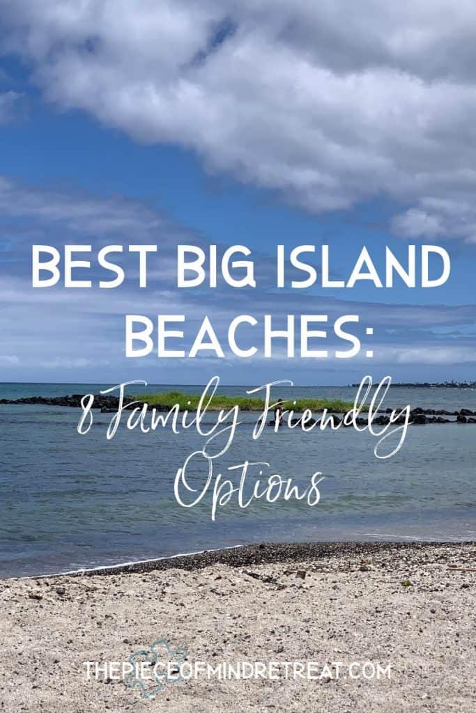 Best Big Island Beaches: 8 Family-Friendly Options