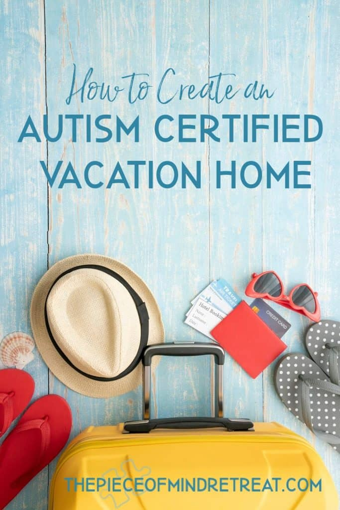 Autism Friendly Vacation Rentals: How to Create an Autism-Certified Vacation Home