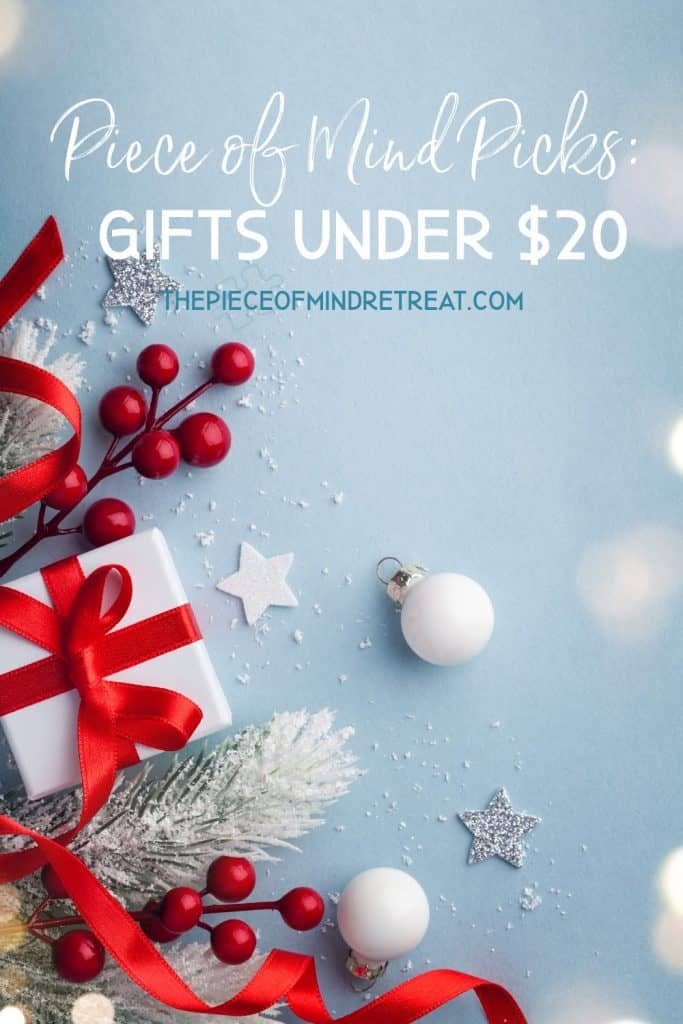 Gifts Under 20 Dollars: Piece of Mind Picks