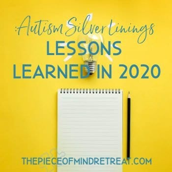 Autism Silver Linings: Lessons Learned in 2020
