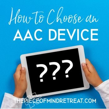 How to choose an AAC device? 6 Considerations