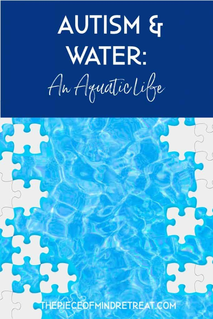 Autism and Water: An Aquatic Life