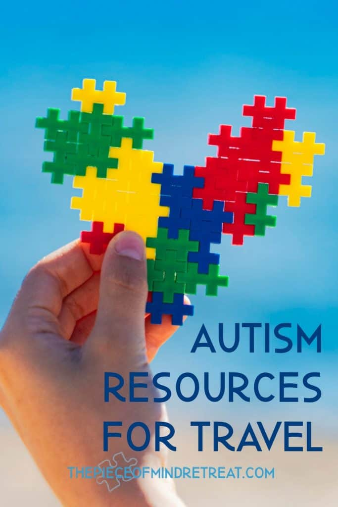 Autism Resources for Travel: Reimagining Travel for your Autism Family
