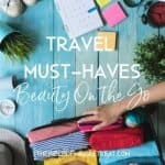 Travel Must Haves: Style on the Go