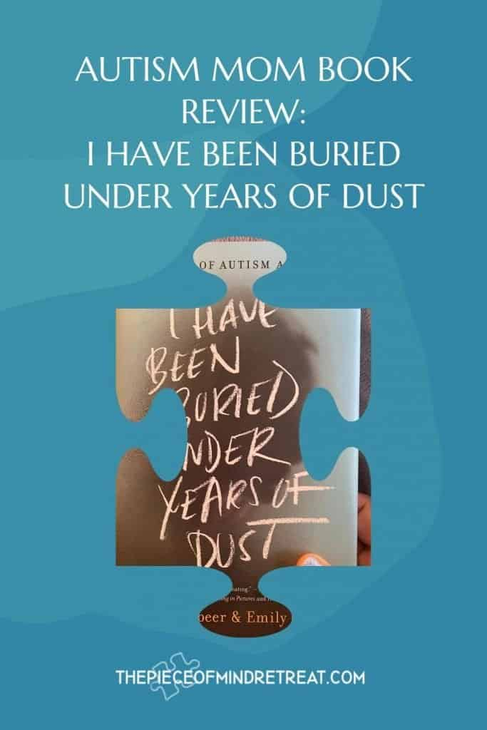 I Have Been Buried Under Years of Dust: Autism Mom Book Review