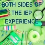 Both Sides of the IEP Experience